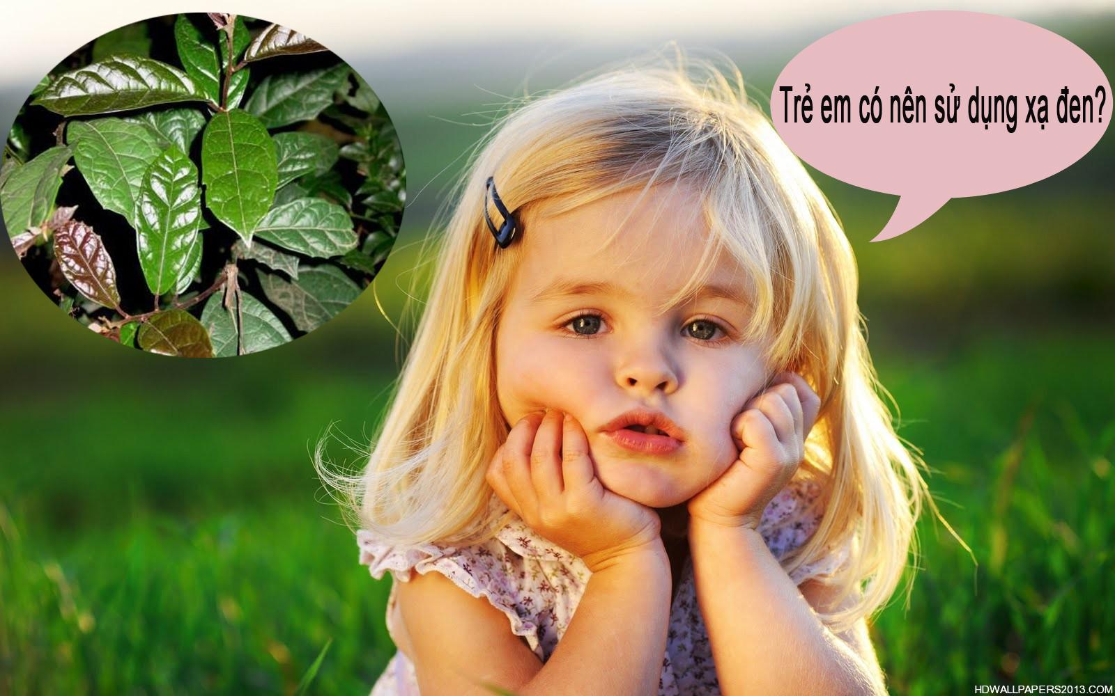 Trẻ em có nên sử dụng xạ đen hay không?